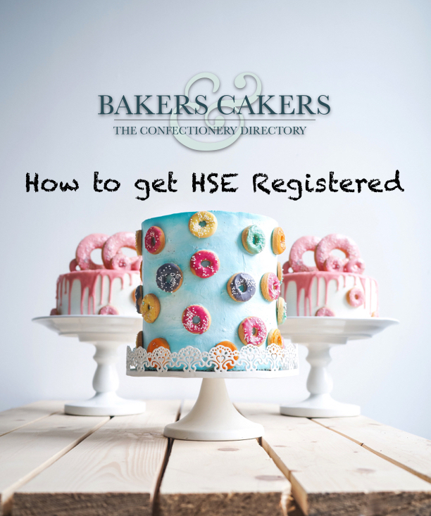 HSE Registration , Bakers and Cakers ,